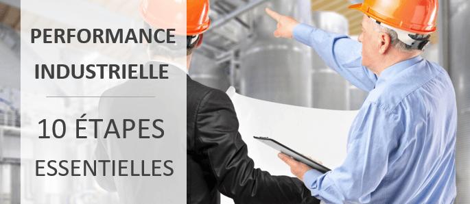 10 etapes performance industrielle
