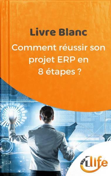 Comment réussir son projet ERP en 8 étapes